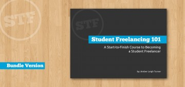 Student Freelancing 101 - Bundle Version