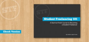 Student Freelancing 101 - Ebook Version